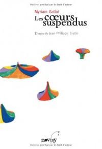 Coeurs suspendus (les)