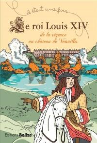 Roi Louis XIV (le)