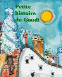 Petite histoire de Gaudí