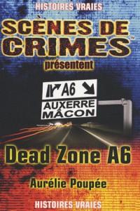 Dead Zone A6