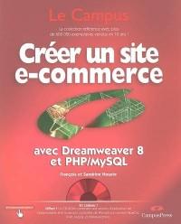 Créer un site e-commerce avec Dreamweaver 8 et PHP/MySQL