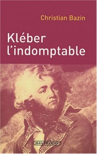 Kléber l'indomptable