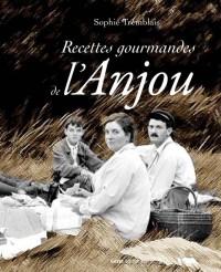 Recettes Gourmandes de l'Anjou