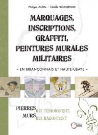Marquages, Inscriptions, Graffiti, Peintures Murales Militaires