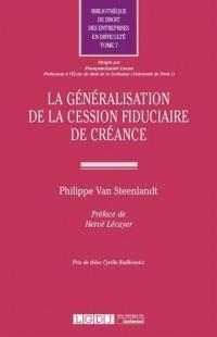 La généralisation de la cession fiduciaire de créance - Tome 7