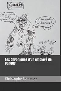 Les Chroniques d'un employé de Banque