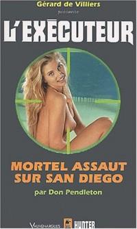 Exécuteur, numéro 203 : Mortel Assaut sur San Diego