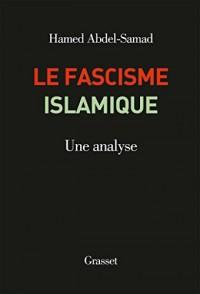 Le fascisme islamique: Une analyse