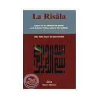 Risala, Epitre Sur les Elements du Dogme et de la Loi de l Islam Selon le Rite Malekite