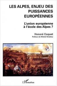 Les Alpes, enjeu des puissances européennes : L'Union européenne à l'école des Alpes ?