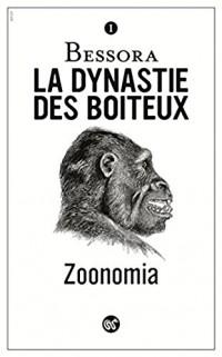 Zoonomia - tome 1 La dynastie des boiteux (1)