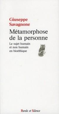 Métamorphose de la Personne