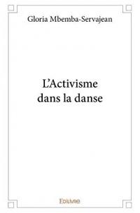 L'activisme dans la danse