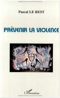 Prevenir la violence