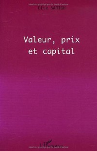 Valeur, prix et capital