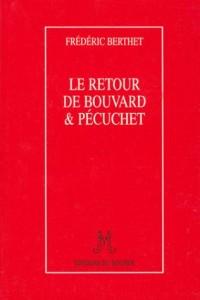 Le retour de Bouvard & Pécuchet