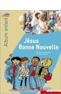 Jesus Bonne Nouvelle  - Jeune