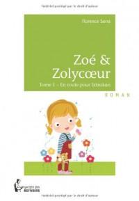 ZOE & ZOLYCOEUR - En route pour Ixtrakan