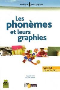 LES PHONEMES & LEURS GRAPHIES GS/CP/CE1    (Ancienne Edition)