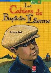 Les Cahiers de Baptistin Etienne