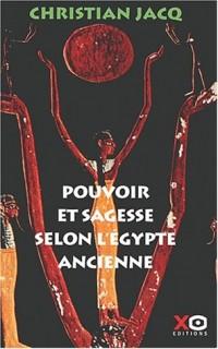 Pouvoir et sagesse selon l'Egypte ancienne