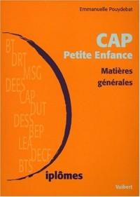 CAP Petite Enfance. : Matières générales