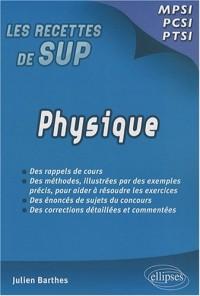 Physique : Classes prépas MPSI - PCSI - PTSI
