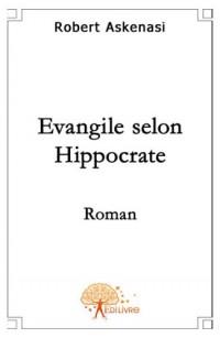 L'évangile selon hippocrate