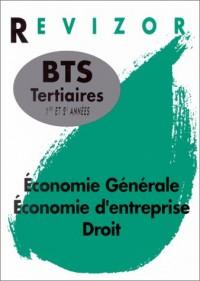 Economie generale, économie d'entreprise, droit bts tertiaires, première et deuxième annee