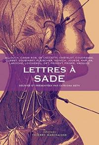 Lettres a Sade