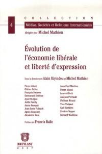 Evolution de l'économie libérale et liberté d'expression