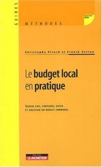 Le budget local en pratique : Savoir lire, préparer, voter et analyser un budget communal