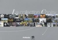La collection Choisy : Dix ans de photographie contemporaine