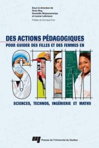 Des actions pédagogiques pour guider des filles et des femmes en sciences, technos, ingénierie et maths (STIM)
