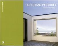 Suburban polarity