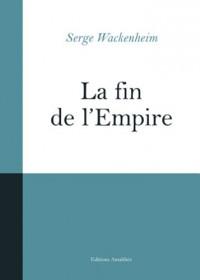 La Fin de l  Empire