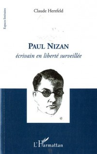 Paul nizan écrivain en liberte surveillee