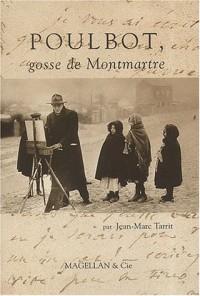 Poulbot : Gosse de Montmartre