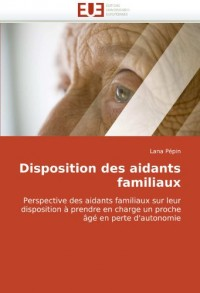 Disposition des aidants familiaux