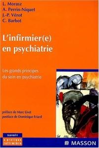 L'infirmier(e) en psychiatrie : Les grands principes du soin en psychiatrie