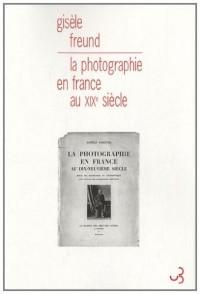 La photographie en France au XIXe siècle : Essai de sociologie et d'esthétique