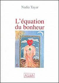 Equation du bonheur (l')
