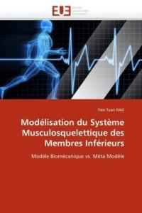 Modélisation du Système Musculosquelettique des Membres Inférieurs: Modèle Biomécanique vs. Méta Modèle