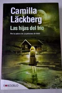 Las hijas del frío: Premio al Mejor Libro del año en Suecia.