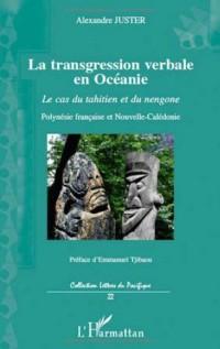La transgression verbale en Océanie : Le cas du tahitien et du nengone