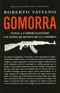 Gomorra.: Viatge a l'imperi econòmic i al somni de domini de la camorra