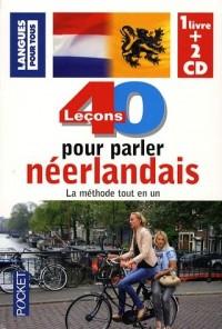40 Leçons pour parler néerlandais (2CD audio)