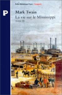 La vie sur le Mississippi (tome 2)