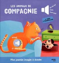 Les Animaux de Compagnie (Mon Premier Imagier a Ecouter)