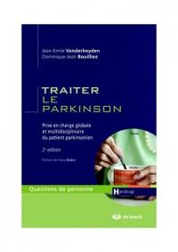 Traiter le parkinson prise en charge globale et multidisciplinaire du patient parkinsonien